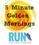 Golden Mornings | run To The Finish