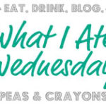 What I Ate Wednesday: Recipes From My Friends