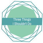 Three Things Thursday (Three Bad Habits)