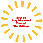 Staying Motivated To Run Through The Holidays