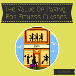 The Value Of Paying For Fitness Classes