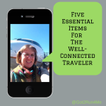 5 Essential Items For The Well-Connected Traveler