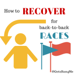 How To Run Back To Back Races