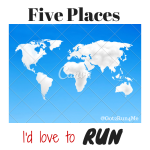 My Running Bucket List