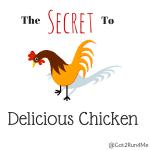 The Secret To Delicious Chicken Recipes