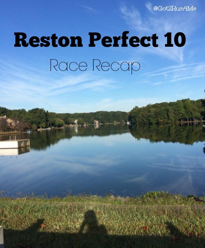 Reston Perfect 10 Recap