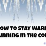 How To Keep Warm Running In Cold Weather
