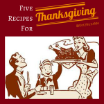 Five Thanksgiving Recipes