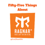 55 Things About Ragnar Relay