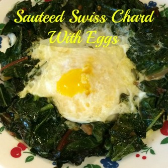 Sauteed Swiss Chard With Eggs - Got2Run4Me