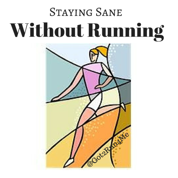 Staying Sane Without Running