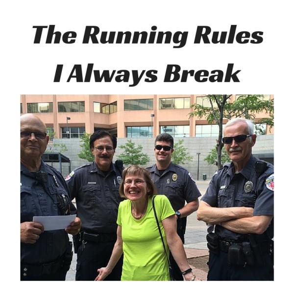 Running Rules I Always Break