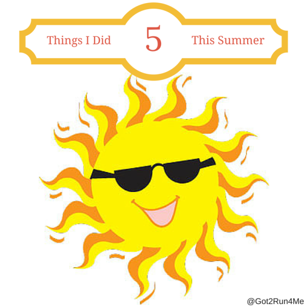 5 Things I Did This Summer