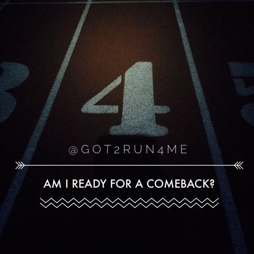 Ready For A Comeback