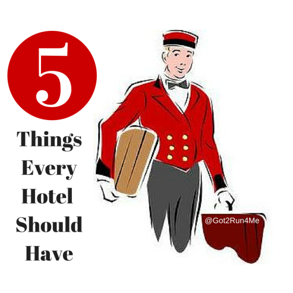Things Every Hotel Should Have