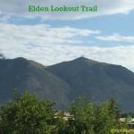 Hiking Elden Lookout Trail