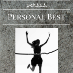 Personal Record Versus Personal Best