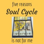 Why SoulCycle Is Not For Me