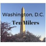 Five Ten Mile Races In Washington D.C.