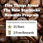 Five Things About The New Starbucks Rewards Program