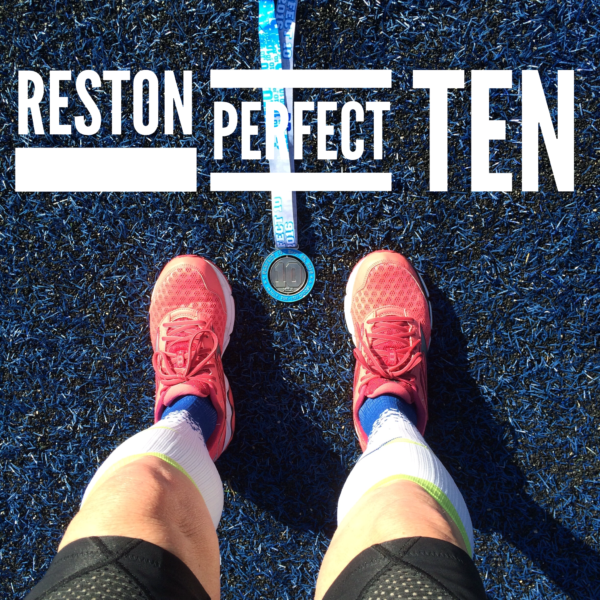 2016 Reston Perfect 10 Race Recap