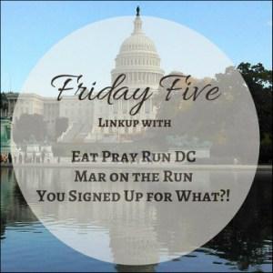 DC Trifecta Friday Five Linkup