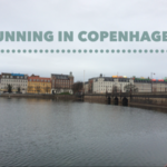 A Week Of Running In Copenhagen